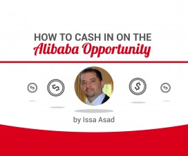 cash in on the alibaba opportunity by Issa Asad